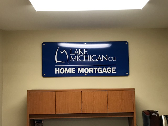 "Lake Michigan CU  "" Home Mortgage"" Interior Wall Sign on Stand Offs"
